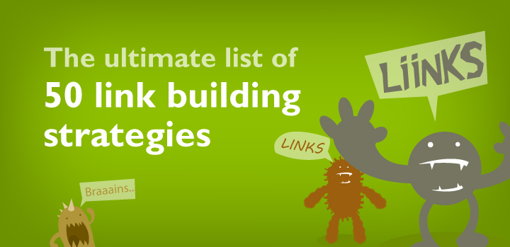 The ultimate list of 50 link building strategies